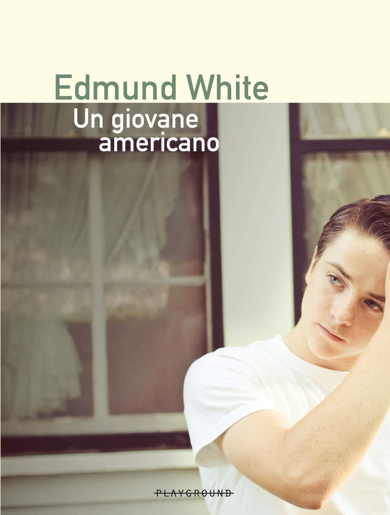 Un Giovane Americano - Edmund White