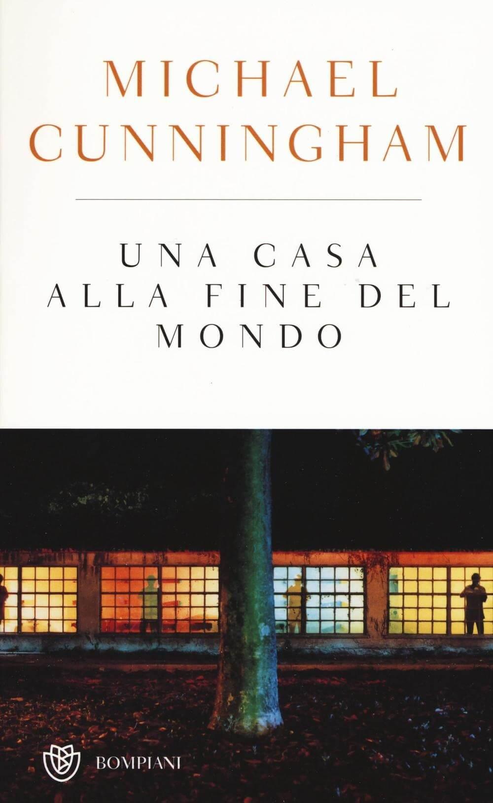Michael Cunningham - Una casa alla fine del mondo